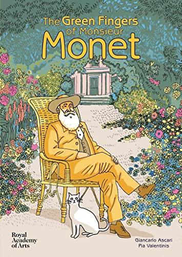 9781910350348: The Green Fingers of Monsieur Monet