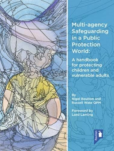 Multi-Agency Safeguarding in a Public Protection World: Russell Wate, Nigel