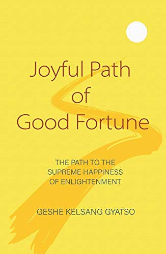 9781910368527: Joyful Path of Good Fortune: The Complete Buddhist Path to Enlightenment