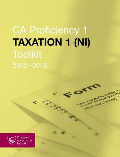 Taxation 1 (NI) Toolkit 2015-2016 (CAP 1): Chartered Accountants Ireland