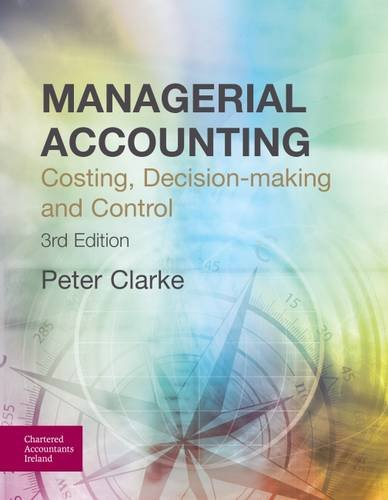 management accounting and decision making Chapter 1 decision making and the role of accounting the role of accounting information in the decision-making process management accounting.