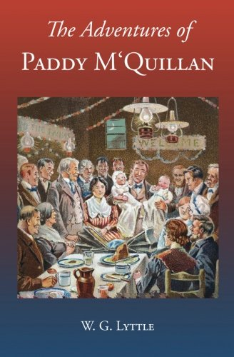 The Adventures of Paddy M'Quillan (Robin's Readings) (Volume 1): Lyttle, W. G.