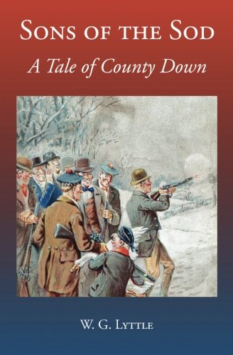 9781910375198: Sons of the Sod: A Tale of County Down