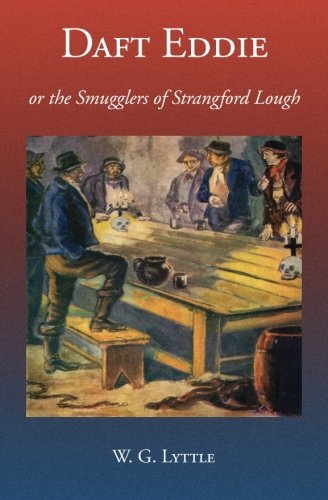 9781910375235: Daft Eddie or the Smugglers of Strangford Lough: A Tale of Killinchy