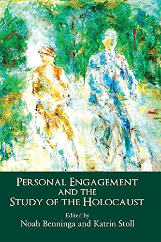 9781910383056: Personal Engagement and the Study of the Holocaust