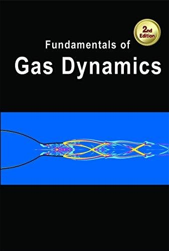 FUNDAMENTALS OF GAS DYNAMICS 2ND ED