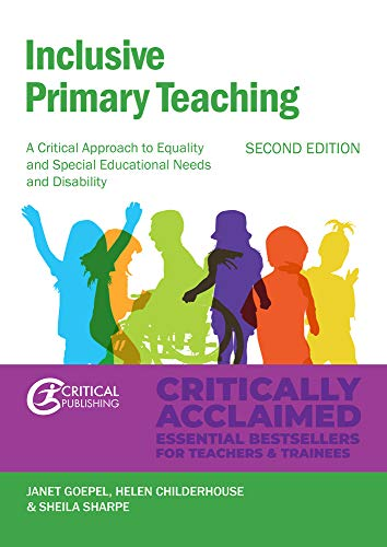 Inclusive Primary Teaching: A Critical Approach to Equality and Special Educational Needs and ...