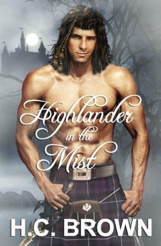 Highlander in the Mist: Brown, H.C.