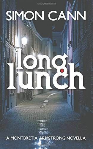 9781910398104: Long Lunch: Volume 2 (Montbretia Armstrong)