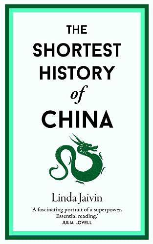 Linda Jaivin, The Shortest History of China