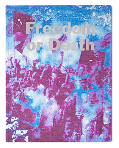 9781910401392: Freedom or Death