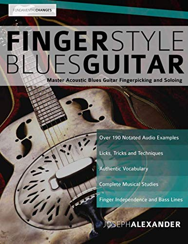 9781910403334: Fingerstyle Blues Guitar: Master Acoustic Blues Guitar Fingerpicking and Soloing