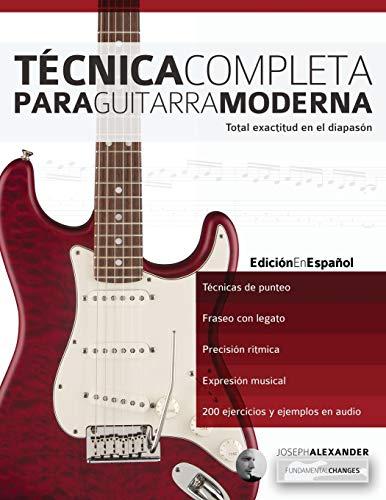 9781910403501: Técnica Completa Para Guitarra Moderna: Total Exactitud En El Diapasón