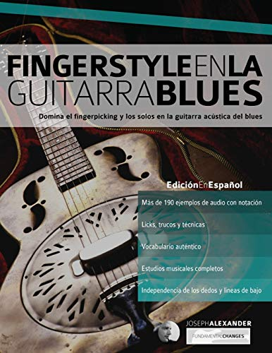 9781910403921: Fingerstyle en la guitarra blues: Domina el fingerpicking y los solos en la guitarra acústica del blues (Spanish Edition)