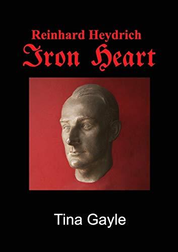 9781910406069: Reinhard Heydrich Iron Heart
