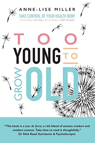 9781910406304: Too Young to Grow Old