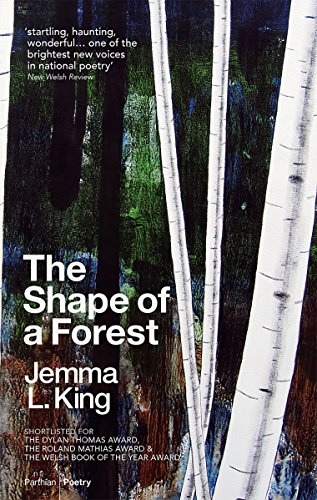 The Shape of a Forest: Jemma L. King