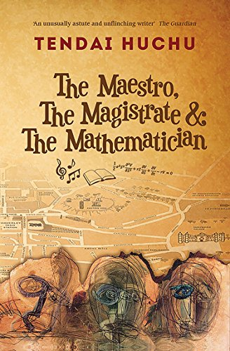 9781910409985: The the Maestro, the Magistrate and the Mathematician