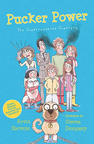 Pucker Power: The Super-Powered Superpug (The Powers): Kevin Stevens