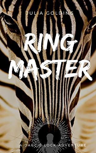 9781910426012: Ringmaster (Darcie Lock series) (Volume 1)
