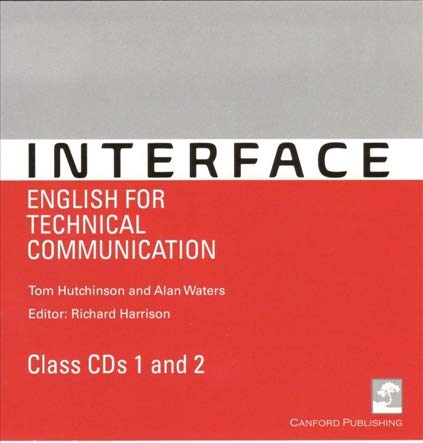 Interface: English for Technical Communication: Class CD: Tom Hutchinson, Alan