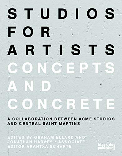 9781910433089: Studios for Artists: Concepts and Concrete