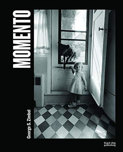 Momento: Photographs by George S. Zimbel (Hardcover): George Zimbel