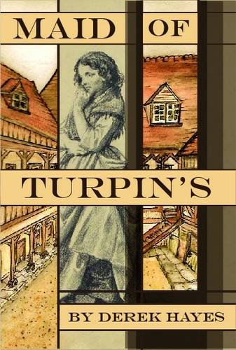 The Maid of Turpin's: Hayes, Derek