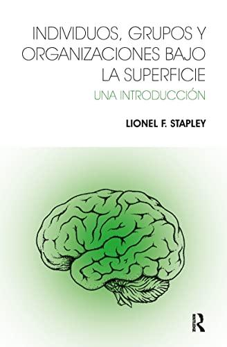 9781910444108: Individuos, Grupos y Organizaciones Bajo La Superficie: Una Introducción (Spanish Edition)