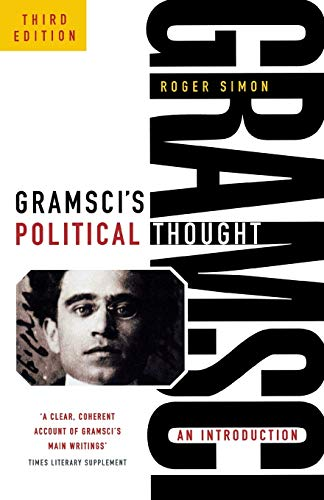 9781910448144: Gramsci's Political Thought: An Introduction (Revised)