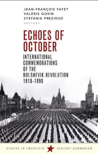 Echoes of October: International Echoes of