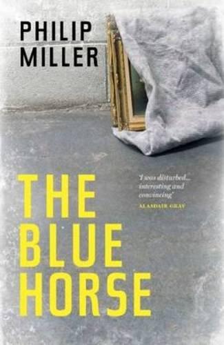 The Blue Horse: Miller, Philip