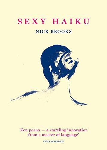 Sexy Haiku: Nick Brooks