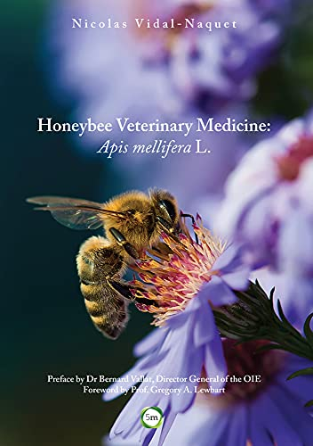 9781910455043: Honeybee Veterinary Medicine: Apis Mellifera L.