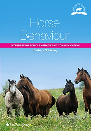 9781910455128: Horse Behaviour: Interpreting Body Language and Communication (Horse Riding and Management Series)