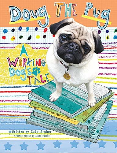 9781910455159: Doug the Pug: A Working Dog's Tale