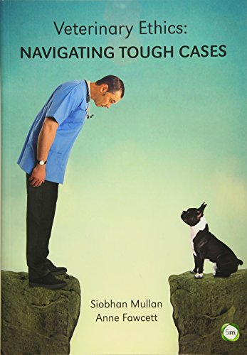 9781910455685: Veterinary Ethics: Navigating Tough Cases