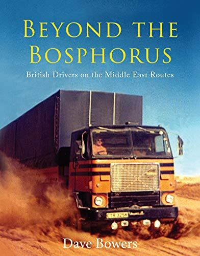 9781910456026: Beyond the Bosphorus: British Drivers on the Middle East Routes