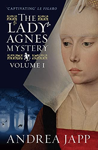 The Lady Agnes Mystery: Volume 1 (The: Lorenza Garcia (Translator),