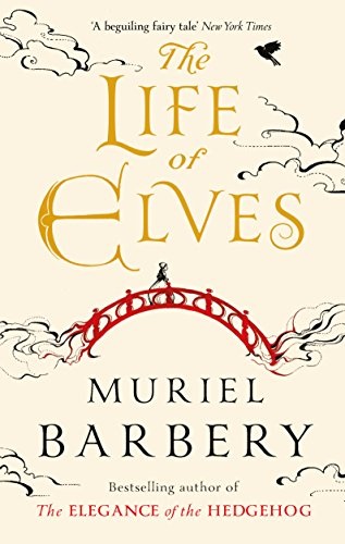 9781910477212: The Life of Elves