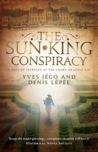 The Sun King Conspiracy: Yves JÃ go