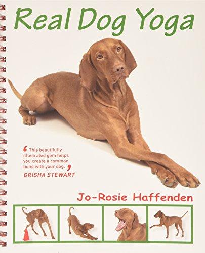Real Dog Yoga: Haffenden, Jo-Rosie