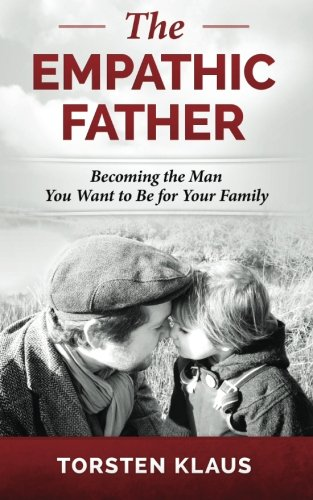 9781910492109: The Empathic Father
