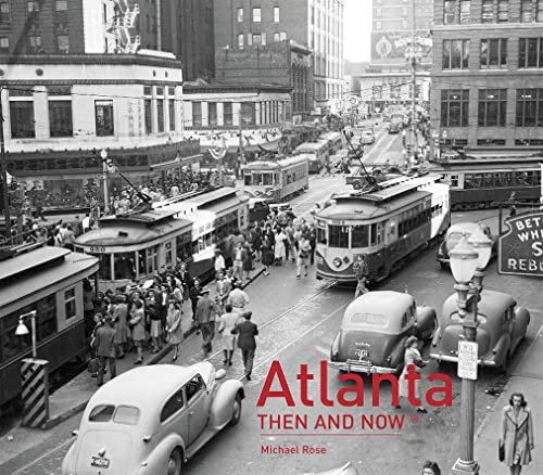 9781910496022: Atlanta: Then and Now®