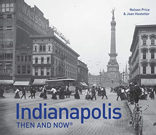 9781910496589: Indianapolis Then and Now