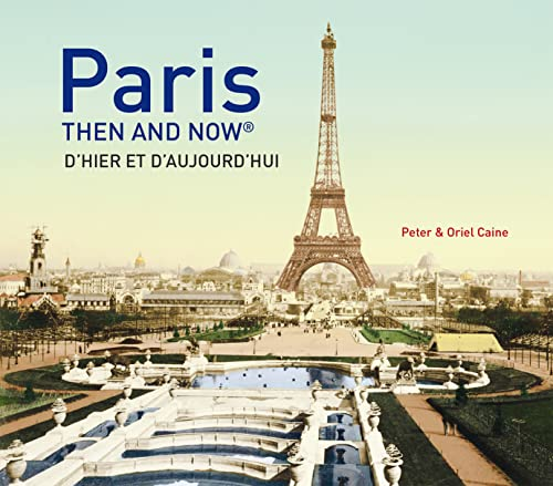 9781910496954: Paris Then and Now