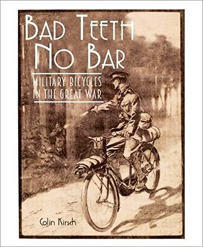 9781910500170: Bad Teeth No Bar: Military Bicycles in the Great War