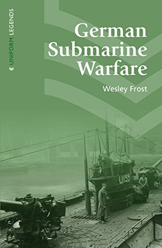 9781910500248: German Submarine Warfare (Uniform Legends)