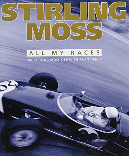 9781910505045: Stirling Moss: All My Races