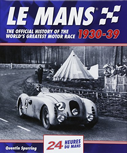9781910505137: Le Mans: The Official History of the World's Greatest Motor Race